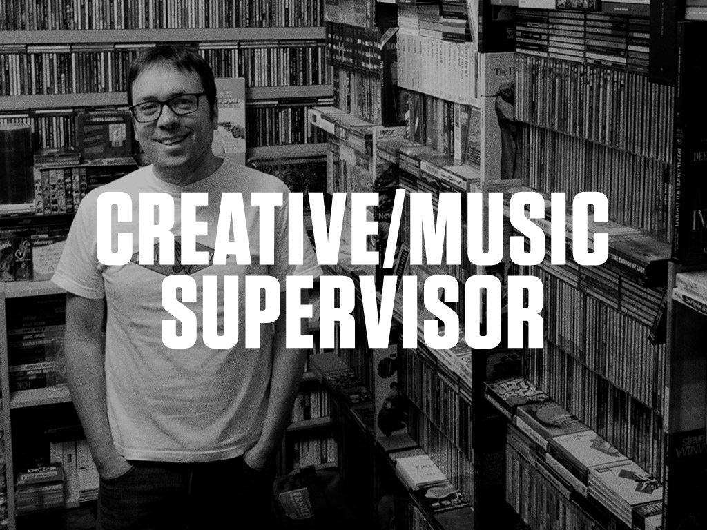 Creative Music Supervisor